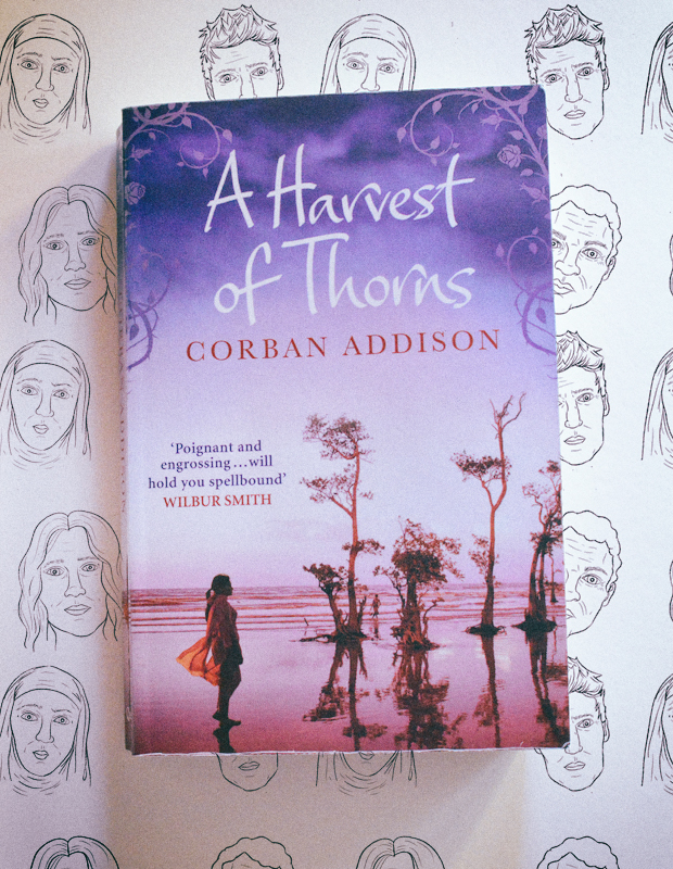 A Harvest of Thorns by Corban Addison Book Review